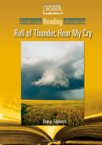 Reading Roll of Thunder, Hear My Cry (Engaged Reader)