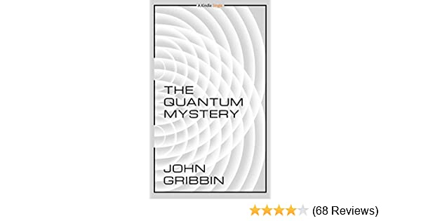 The quantum mystery kindle single john gribbin amazon fandeluxe Choice Image