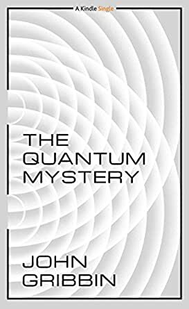 The quantum mystery kindle single john gribbin amazon kindle price 299 fandeluxe Choice Image