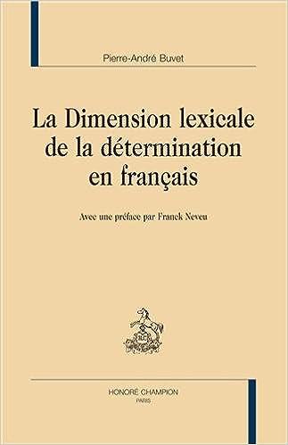 Livre gratuits La Dimension lexicale de la détermination en français. pdf epub