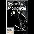 The Foreworld Saga: Sword of Mongetai (Kindle Worlds Novella) (Monegtai Book 1)