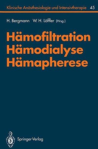 Hämofiltration, Hämodialyse, Hämapherese (Klinische Anästhesiologie und Intensivtherapie) (German Edition)