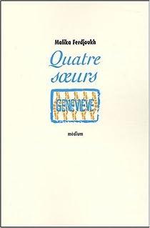 Quatre soeurs, tome 4 : Geneviève par Ferdjoukh
