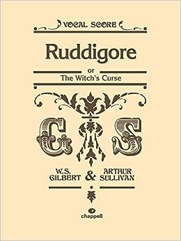 Ruddigore: (Vocal Score) (Faber Edition)