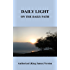 Daily Light on the Daily Path Authorized (King James) Version with Additional Readings for Special Occasions