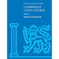 Cambridge Latin Course Unit 2 Omnibus Workbook North American edition: Omnibus Workbook Unit 2