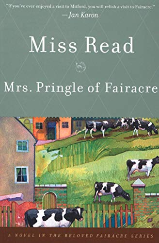 Mrs. Pringle of Fairacre: A Novel
