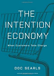 Intention Economy: When Customers Take Charge