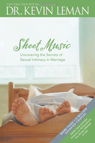 Sheet Music: Uncovering the Secrets of Sexual Intimacy in Marriage by Tyndale House Publishers