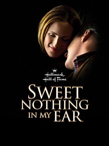 (Sweet Nothing In My Ear)