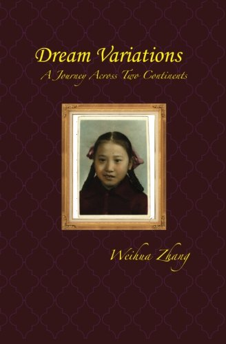 Download Dream Variations: A Journey Across Two Continents PDF