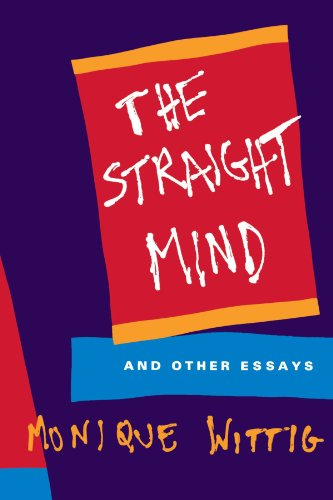 The Straight Mind: And Other Essays