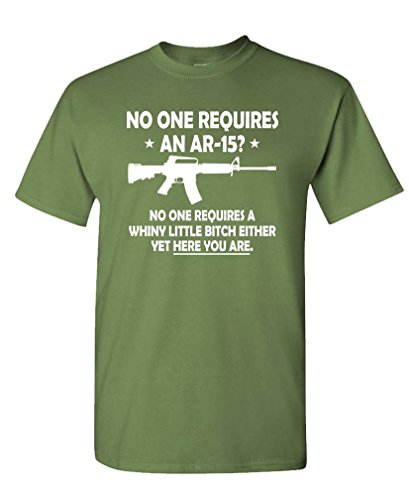 NO ONE Requires an AR-15 - or a Whiny Bitch - Mens Cotton Tee, 3XL, Military
