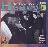 Heavy on Doo Wop, Volume 6