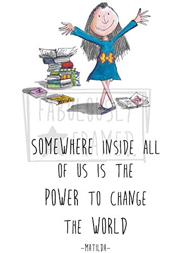 Vintage Matilda Print - 'Somewhere inside all of us is the power to change the world'