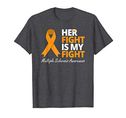 Her Fight Is My Fight T Shirt MS Awareness Orange Ribbon]()