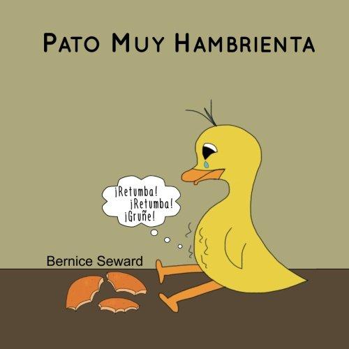 - Pato Muy Hambrienta (Los Cuentos de Pato) (Volume 1) (Spanish Edition)