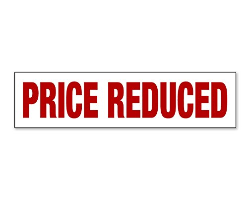 PRICE REDUCED Real Estate Sign Rider: 6