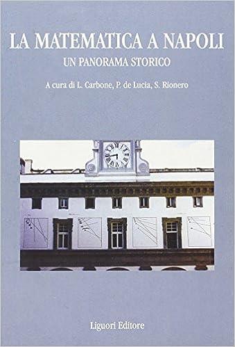 Como Descargar En Bittorrent La Matematica A Napoli. Un Panorama Storico Patria PDF