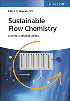 Sustainable Flow Chemistry: Methods and Applications