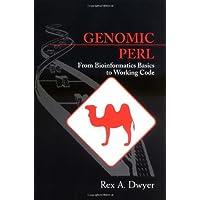 Genomic Perl: From Bioinformatics Basics to Working Code