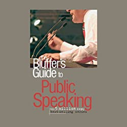 The Bluffer's Guide® to Public Speaking