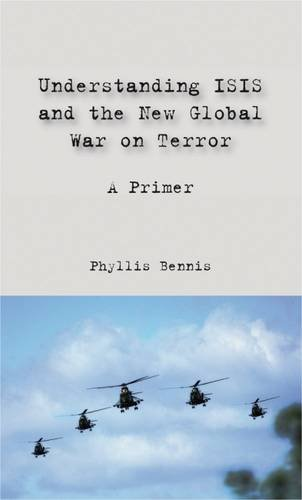 Read Online Understanding ISIS and the New Global War on Terror: A Primer pdf epub
