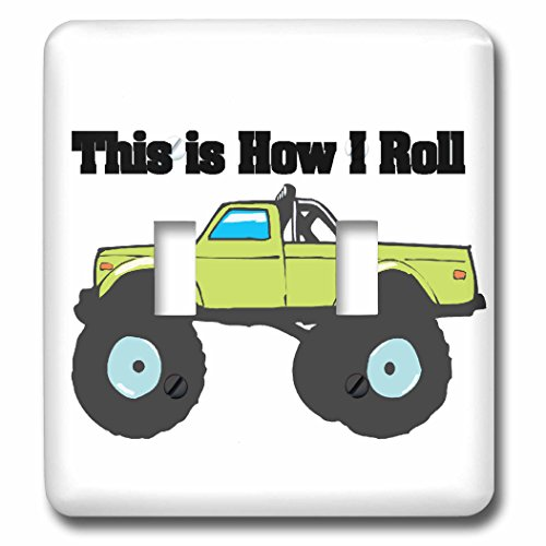 3dRose LLC lsp_102549_2 This Is How I Roll Monster Truck Double Toggle Switch