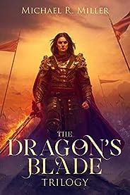 The Dragon's Blade Trilogy: A Complete Epic Fantasy Se