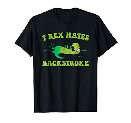 (T Rex Hates Backstroke Funny Swim T Shirt)