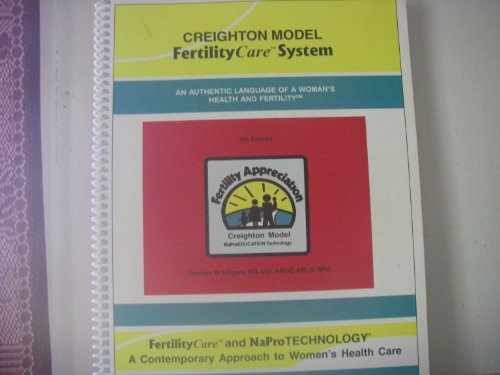 Creighton model FertilityCare system: An authentic language of a woman's health and fertility by Pope Paul VI Institute Press