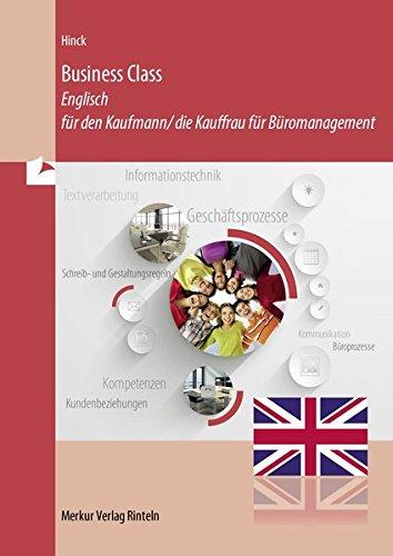 Business Class: Englisch für den Kaufmann / die Kauffrau für Büromanagement