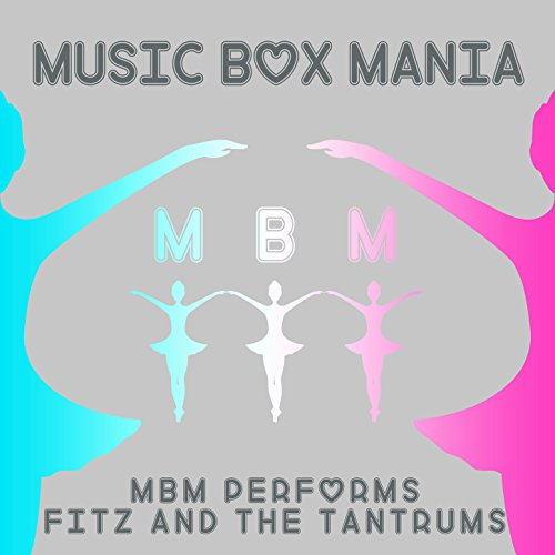 MBM Performs Fitz and the Tantrums
