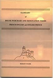 Glossary of House Purchase and Renovation Terms: French-English and English-French