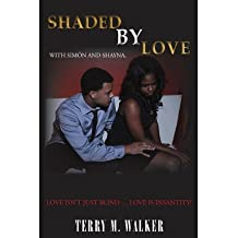 [ Shaded by Love (Revised) BY Walker, Terry Michele ( Author ) ] { Paperback } 2013