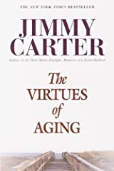 The Virtues of Aging (Library of Contemporary Thought) Kindle Edition