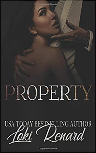 Property: A Dark Billionaire Romance: Loki Renard: 9781092219488