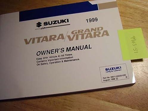 1999 suzuki vitara grand vitara owners manual suzuki amazon com books rh amazon com 1999 suzuki grand vitara service manual pdf 1999 suzuki grand vitara service manual