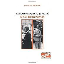 PARCOURS PUBLIC ET PRIVE D'UN BURUNDAIS