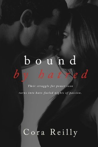 Bound By Hatred (Born in Blood Mafia Chronicles) (Volume 3)