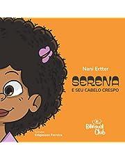 Serena e Seu Cabelo Crespo