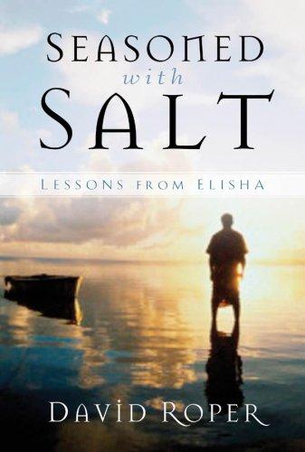 Seasoned with Salt:  Lessons from Elisha pdf