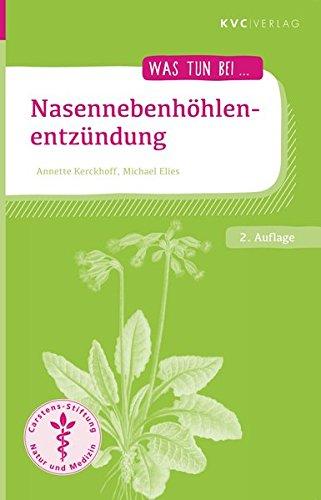 Nasennebenhöhlenentzündung: Naturheilkunde und Homöopathie (Was tun bei)