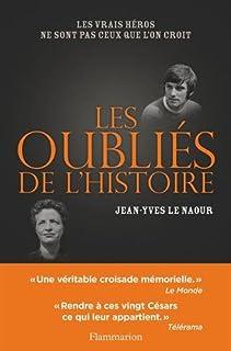 Les oubliés de l'histoire, Le Naour, Jean-Yves