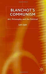 Blanchot's Communism: Art, Philosophy and the Political