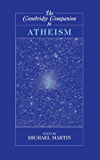 The Cambridge Companion to Atheism (Cambridge Companions to Philosophy)