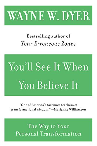 Download You'll See It When You Believe It: The Way to Your Personal Transformation pdf epub