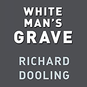 White Man's Grave Audiobook