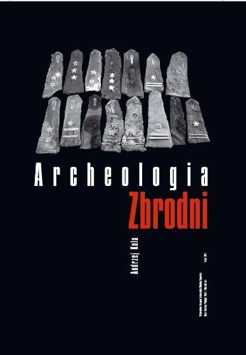 Archeologia Zbrodni: Oficerowie Polscy Na Cmentarzu Ofiar Nkwd W Charkowie Kola Andrzej