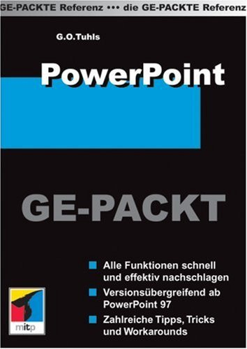 PowerPoint GE-PACKT by G.O. Tuhls (2006-03-27)
